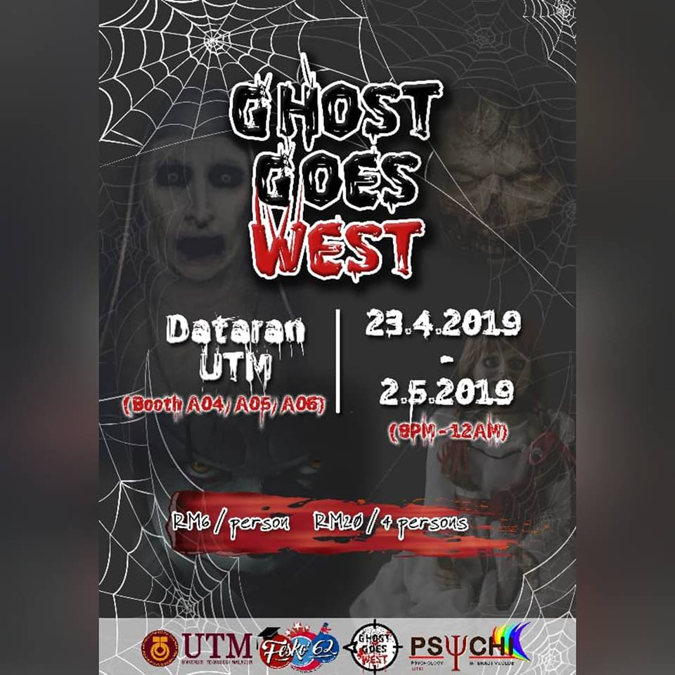 Ghost Goes West @ Booth A04,A05/A06, Dataran UTM JB